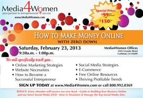 Make Money Online with Zero Down: 3 Hour Seminar