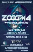 ::ZOOGMA+Montu+Fatty Lumpkin//Trees//April 6::