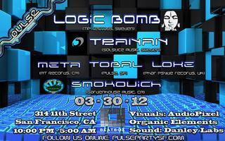 PULSE SF presents: 1-YEAR ANNIVERSARY with LOGIC BOMB...