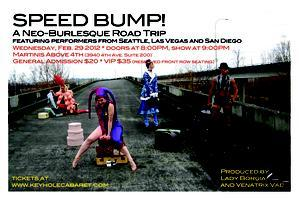 SPEED BUMP! A Neo-Burlesque Roadshow