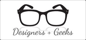 Designers + Geeks Speaker Series - March 2012