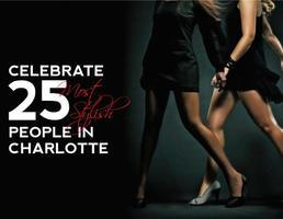 Charlotte STYLE Magazine's 4th Annual 25 Most Stylish...