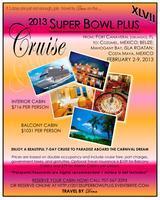 2013 Super Bowl Cruise XLVII PLUS
