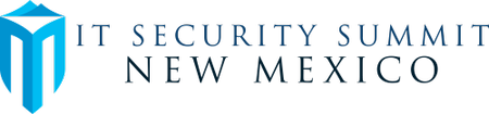 IT Security Summit New Mexico 2012: The Perfect Storm