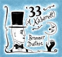 '33 (a kabaret)