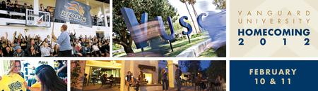 Vanguard University's Homecoming: February 10-11, 2012