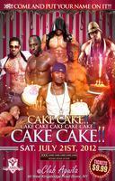 CAKE! CAKE! CAKE! *Cum and put ya NAME on it!*