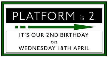 Platform's 2nd Birthday