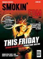 Smokin' EDM Fridays at Splash Ultra Lounge