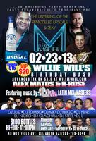Alex Matos & K-Rose celebrates Willie Will's Bday Bash!