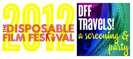 Disposable Film Festival 2012 - DFF Travels Closing...