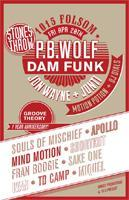 STONES THROW with PB WOLF, DAM FUNK, SOULS OF...