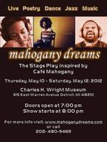 Mahogany Dreams The Stageplay