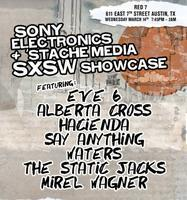 Sony Electronics + 'stache media SXSW Showcase