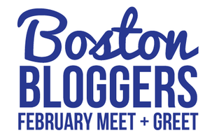 Boston Bloggers February Meet + Greet