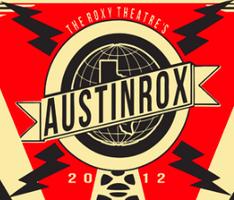 The Roxy Theatre's 5th Annual AUSTINROX at SXSW