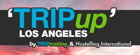 TRIPup LA is back!