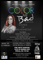 "Color Me Bad Series: ""Sounds Of Miss Alaineous""  Live..."
