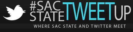 #SacStateTweetup on April 4th at 6pm