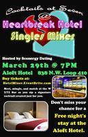 Heartbreak Hotel: Singles Mixer (All Ages)