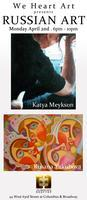 We Heart Art presents Russian Art with Katya Meykson an...
