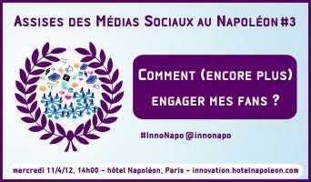 Assises des Médias Sociaux au Napoléon #3 : 11/4/12,...