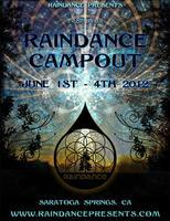 Raindance Campout 2012 - PASSES AVAILABLE AT THE GATE !