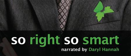 """So Right, So Smart"": Sustainable business film..."