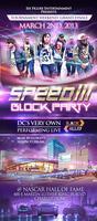 """""""SPEED III"""" BLOCK PARTY"""