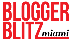 BLOGGER BLITZ: MIAMI