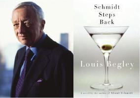 Louis Begley on SCHMIDT STEPS BACK