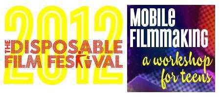 Disposable Film Festival 2012 - Mobile Filmmaking:...