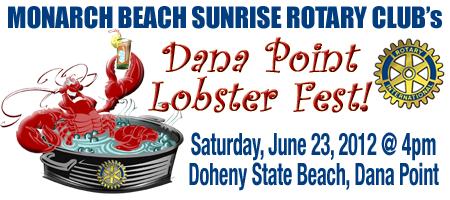 Monarch Beach Sunrise Rotary's 2012 Dana Point Lobster...