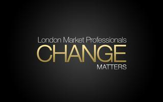 "London Market Professionals - Change Matters  ""Change..."