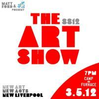 The Art Show SS12 - New Liverpool