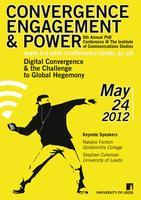 Convergence, Engagement & Power: The 6th Annual ICS...