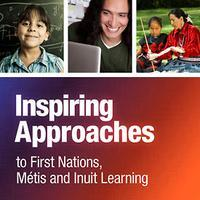 """""""Inspiring Approaches to First Nations, Métis and..."""