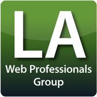 LA Web Professionals Group - WordPress for Web...
