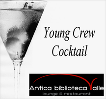 Young Crew Cocktail - Aperitivo e Networking con i...