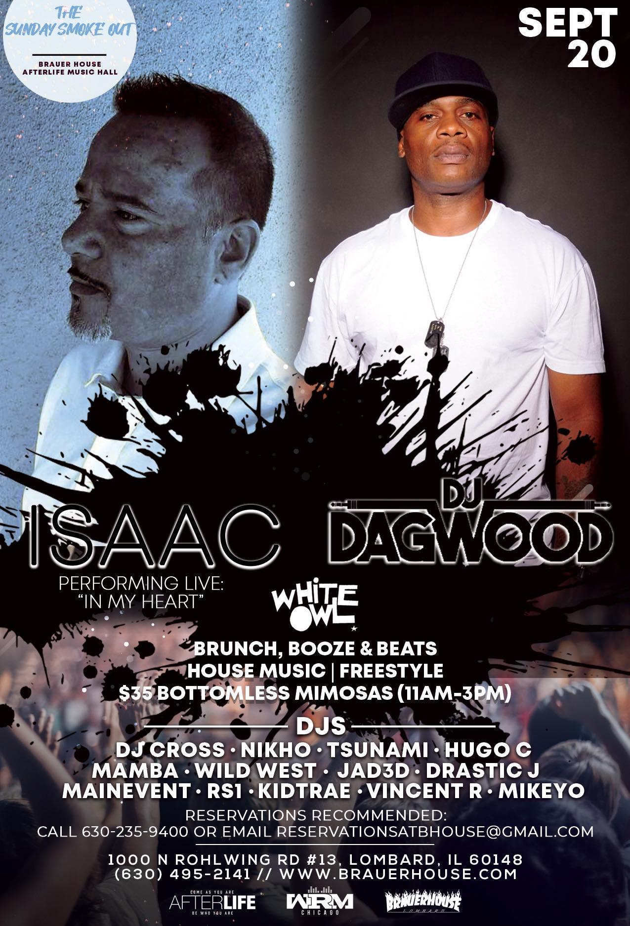 The Sunday Smoke Out Brunch Ft ISAAC & DJ Dagwood