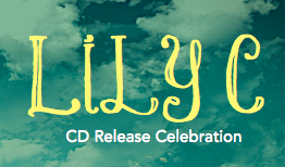 Lily C - CD Release Celebration