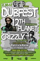 DubSB (4/20) feat 12TH PLANET + CRIZZLY @ Casa De La...