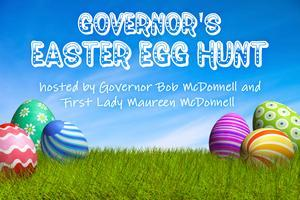 The Governor's Easter Egg Hunt -- Hosted by Governor...