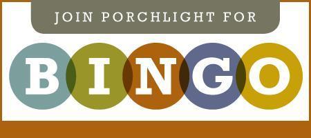 Join PorchLight for Bingo Night!