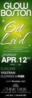 glow boston presents: GET LEI'D (18+) 4/12/12