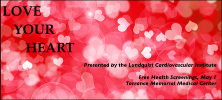 Love Your Heart   Torrance Memorial Women's Free...