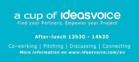 CUP OF IDEAS VOICE - rencontre d'entrepreneurs et de...