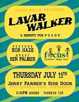 Chris Mello Presents : Lavar Walker.  A benefit for...