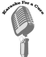 Karaoke For a Cure: 2nd Annual Event