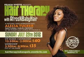 Felicia Yvette Presents: Hair Therapy with...